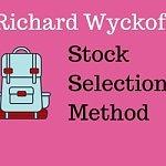 Richard wyckoff method of stock selection