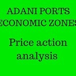 Adani Ports – What's happening with Price action?