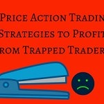 3 Price Action Trading Strategies to Profit From Trapped Traders
